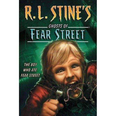 The Boy Who Ate Fear Street - (Ghosts of Fear Street) by  R L Stine (Paperback) - image 1 of 1