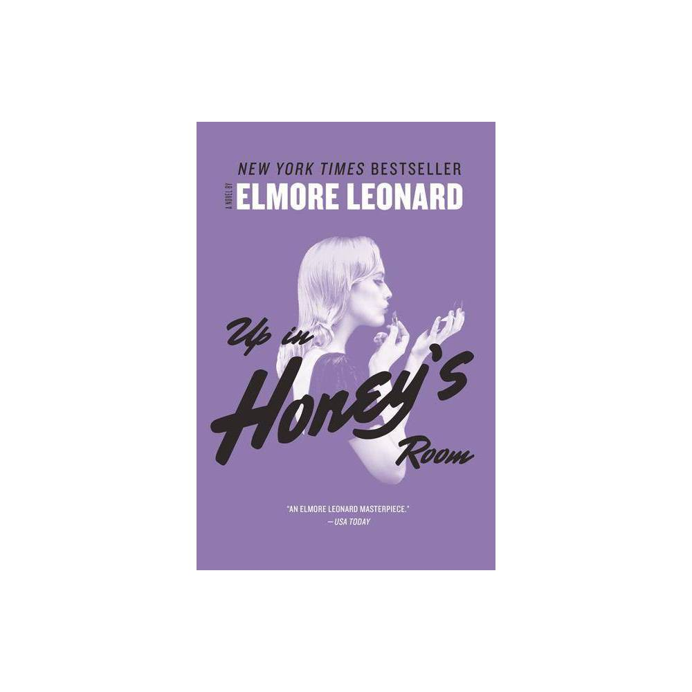 Up In Honey S Room By Elmore Leonard Paperback