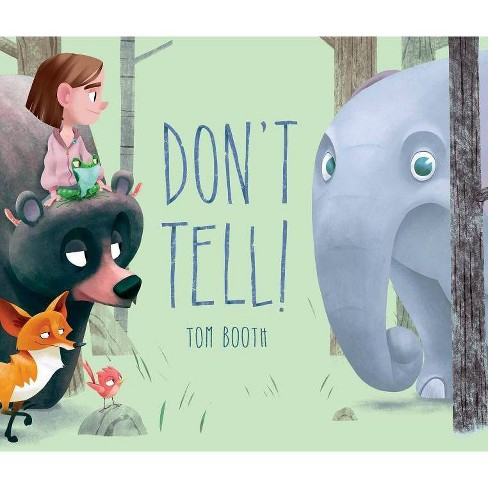 Don't Tell! - by  Tom Booth (Hardcover) - image 1 of 1