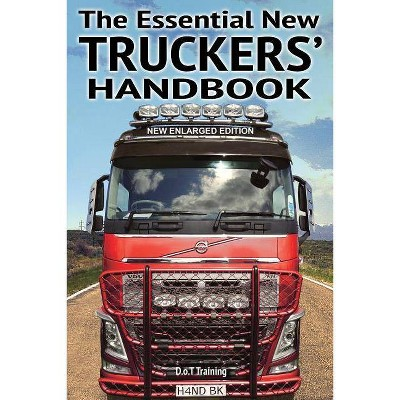The Essential New Truckers' Handbook - (Drivemaster Skills Handbook) 2nd Edition by  Malcolm Green (Paperback)