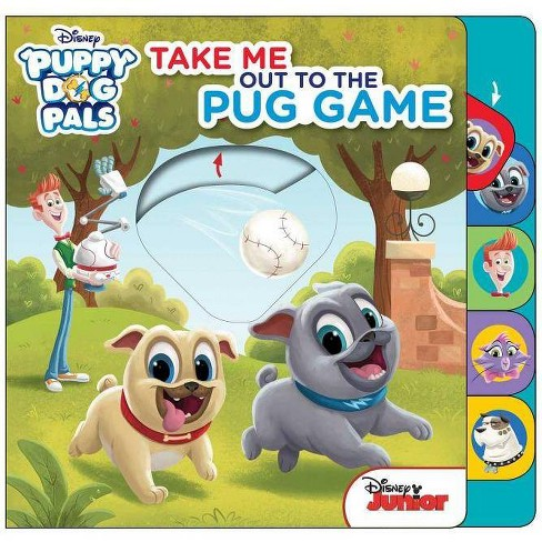 Disney Puppy Dog Pals: Take Me Out to the Pug Game - (Board_book) - image 1 of 1