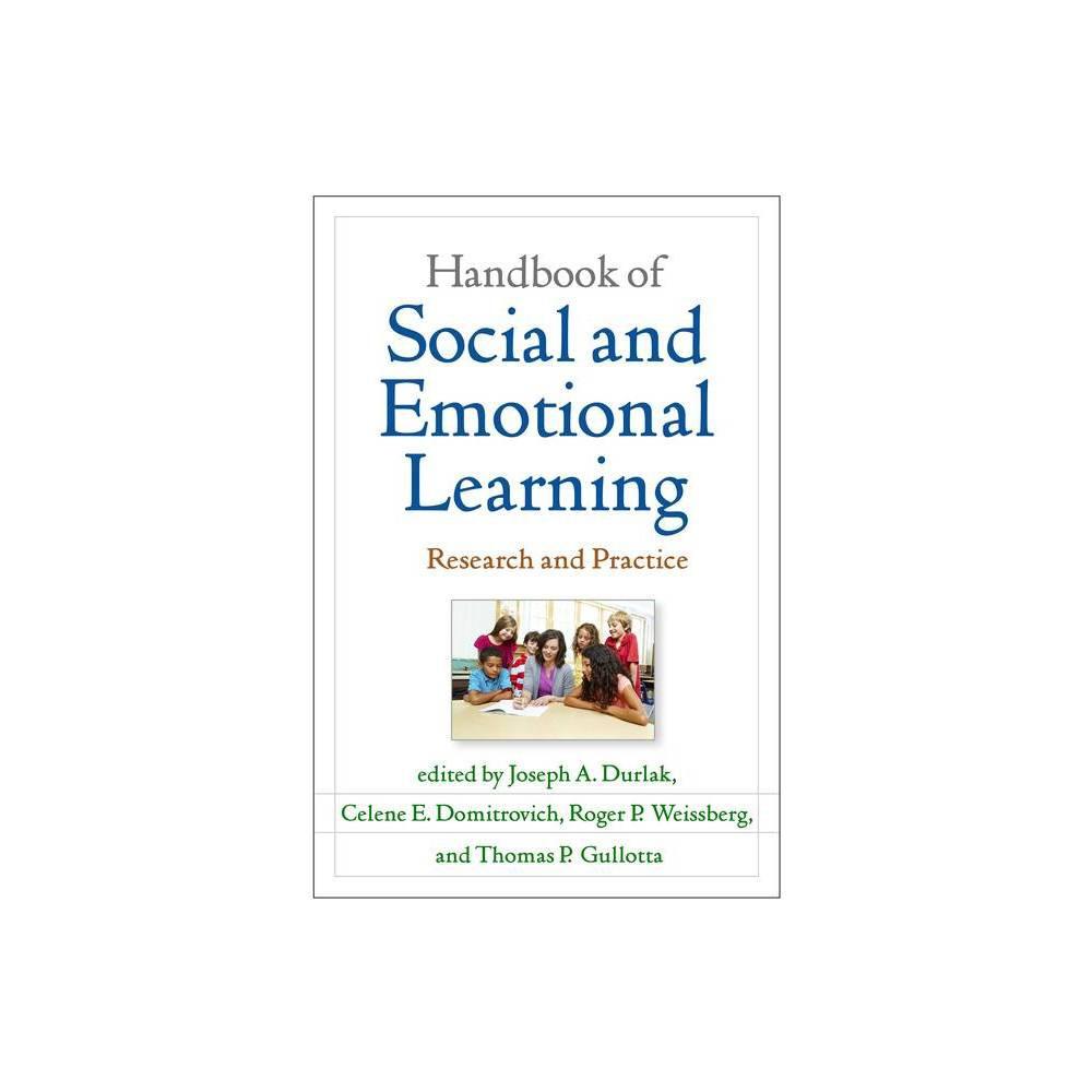 Handbook Of Social And Emotional Learning By Joseph A Durlak Celene E Domitrovich Roger P Weissberg Thomas P Gullotta Paperback