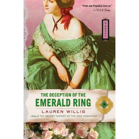 The Deception of the Emerald Ring - (Pink Carnation) by  Lauren Willig (Paperback) - image 1 of 1