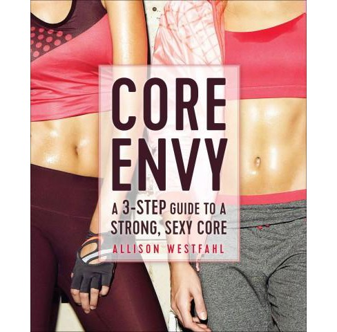 Core Envy (Paperback) by Allison Westfahl - image 1 of 1