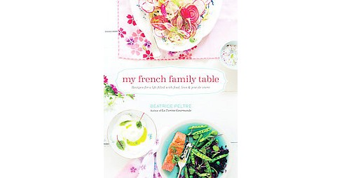 My French Family Table (Hardcover) - image 1 of 1