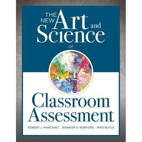 The New Art and Science of Classroom Assessment - (New Art and Science of Teaching) (Paperback) - image 1 of 1