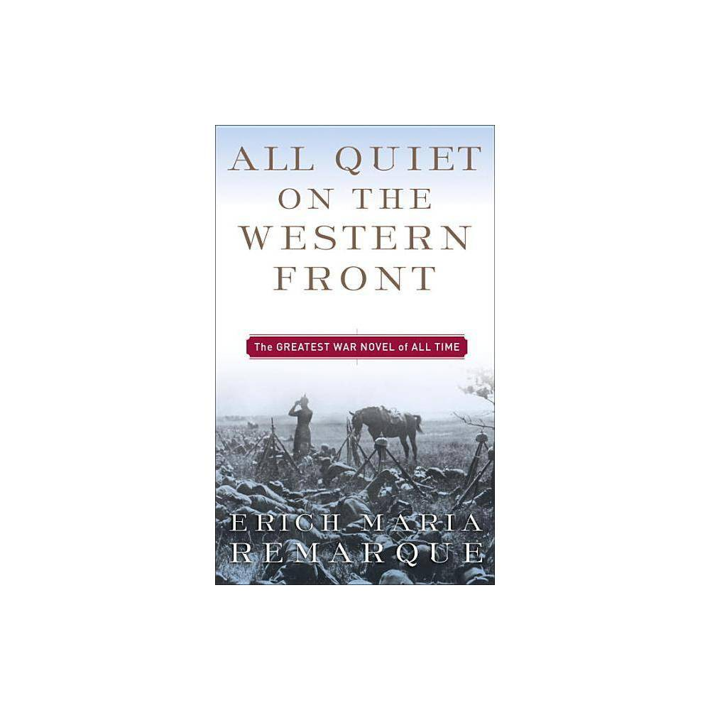 All Quiet on the Western Front by Erich Maria Remarque (Paperback) Reviews