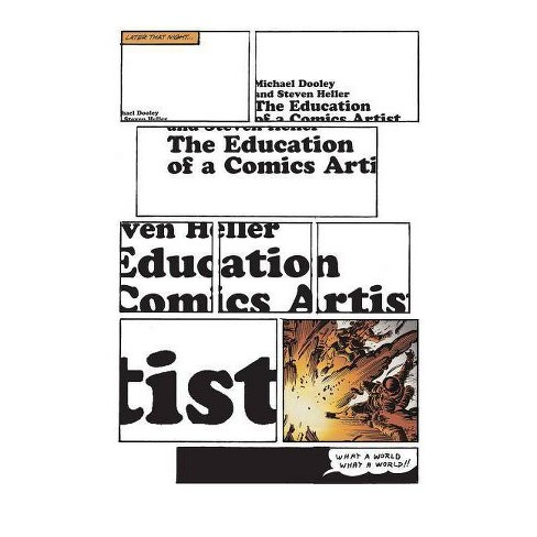 The Education of a Comics Artist - (Paperback) - image 1 of 1