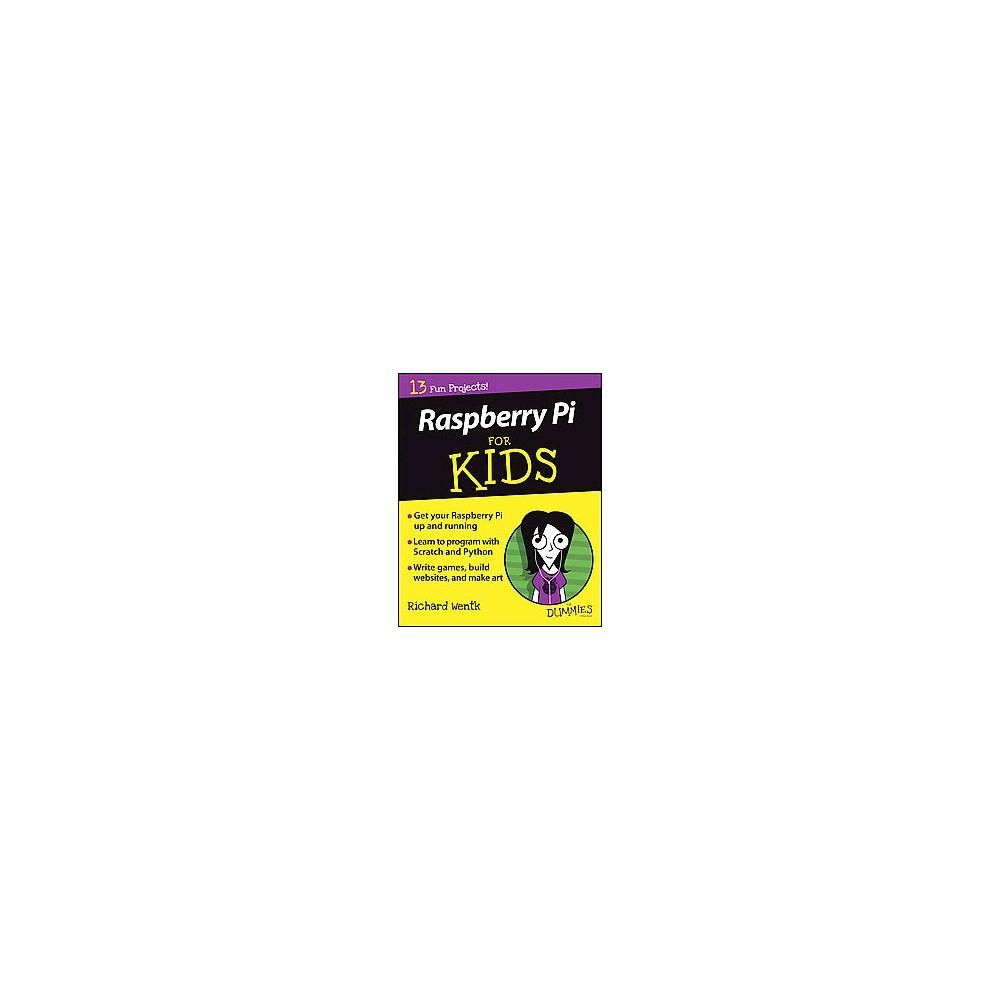 Raspberry Pi for Kids for Dummies (Paperback) (Richard Wentk)