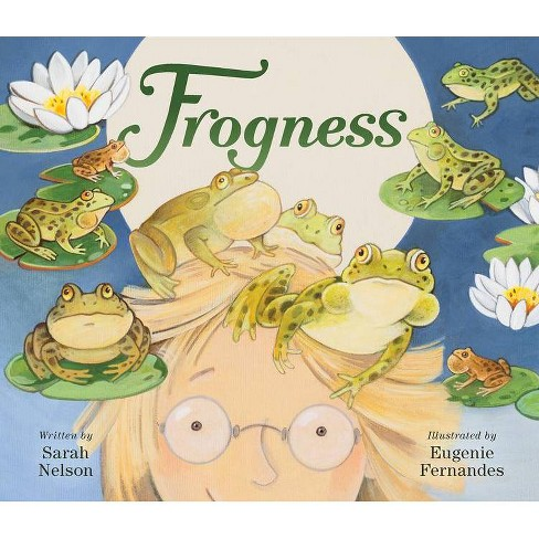 Frogness - by  Sarah Nelson (Hardcover) - image 1 of 1