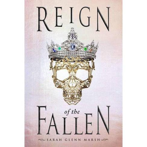 Reign of the Fallen (Hardcover) (Sarah Glenn Marsh) - image 1 of 1