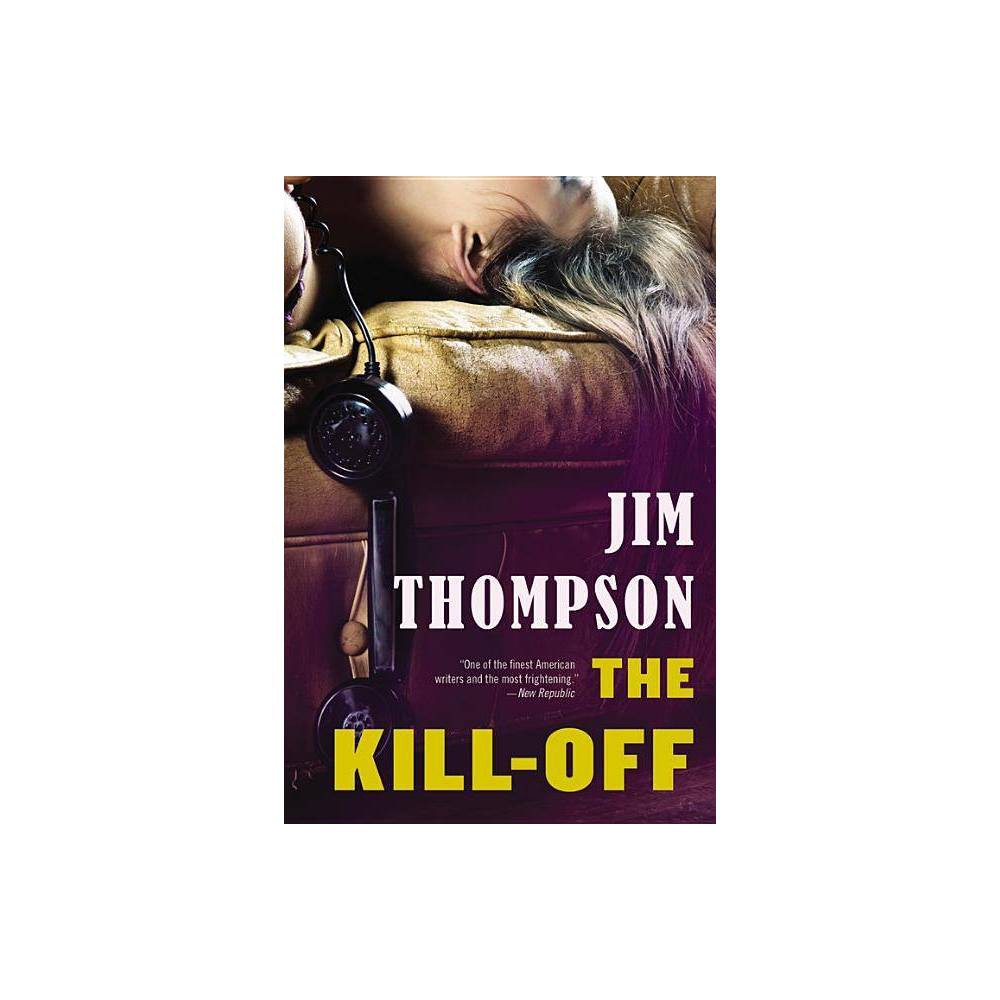 The Kill Off Mulholland Classic By Jim Thompson Paperback