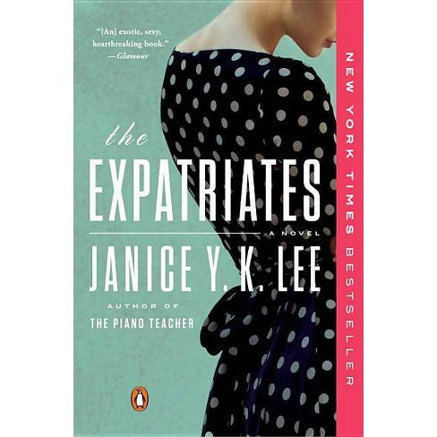 The Expatriates - by  Janice Y K Lee (Paperback) - image 1 of 1