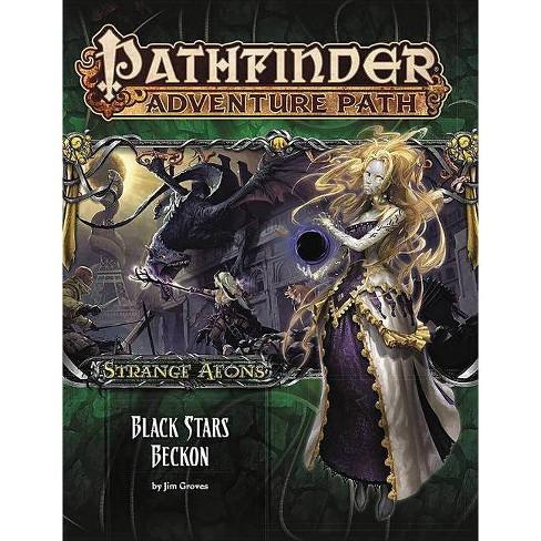 Pathfinder Adventure Path: Strange Aeons Part 6 of 6: Black Stars Beckon - by  Jim Groves (Paperback) - image 1 of 1