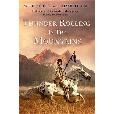 Thunder Rolling in the Mountains - by  Scott O'Dell (Paperback) - image 1 of 1