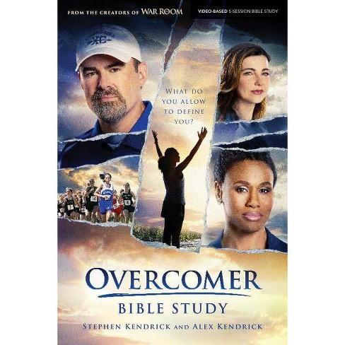 Overcomer - Bible Study Book - by Alex Kendrick & Stephen Kendrick  (Paperback)
