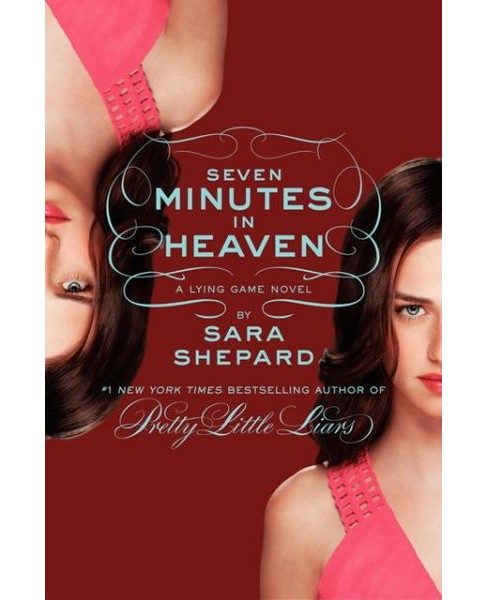 Seven Minutes in Heaven ( The Lying Game) (Hardcover) by Sara Shepard - image 1 of 1