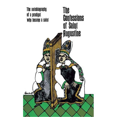 The Confessions of Saint Augustine - (Paperback) - image 1 of 1