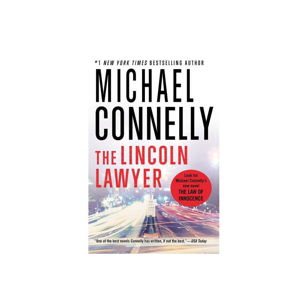 The Lincoln Lawyer A Lincoln Lawyer Novel 1 By Michael Connelly Paperback