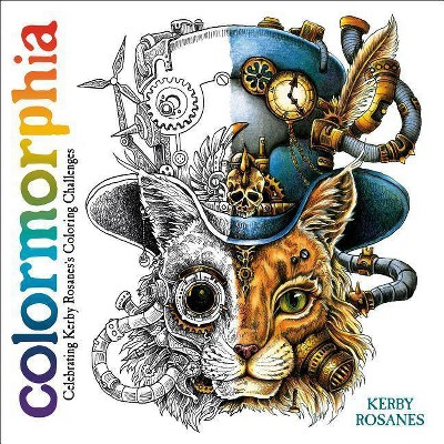 Colormorphia : Celebrating Kerby Rosanes's Coloring Challenges -  (Paperback)
