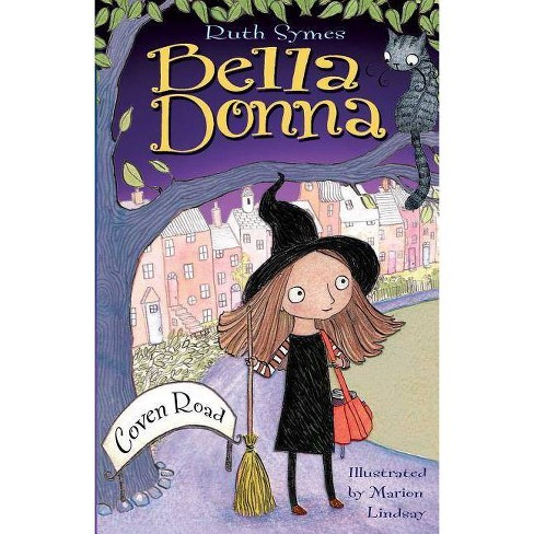 Bella Donna: Coven Road - by  Ruth Symes (Paperback) - image 1 of 1