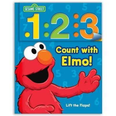 Sesame Street: 1 2 3 Count with Elmo!, Volume 1 - (Look, Lift & Learn Books) 2nd Edition (Board Book)