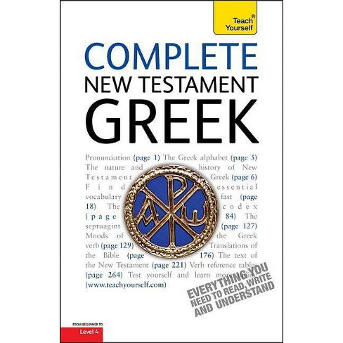 Complete New Testament Greek - (Complete Languages) by  Gavin Betts (Paperback) - image 1 of 1