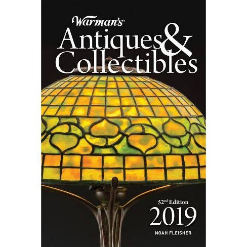 Warman's Antiques & Collectibles 2019 - 52 Edition (Hardcover) - image 1 of 1