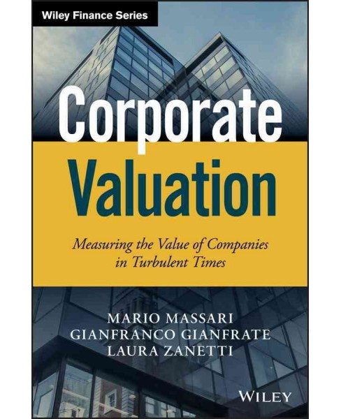 Corporate Valuation : Measuring the Value of Companies in Turbulent Times (Hardcover) (Mario Massari) - image 1 of 1