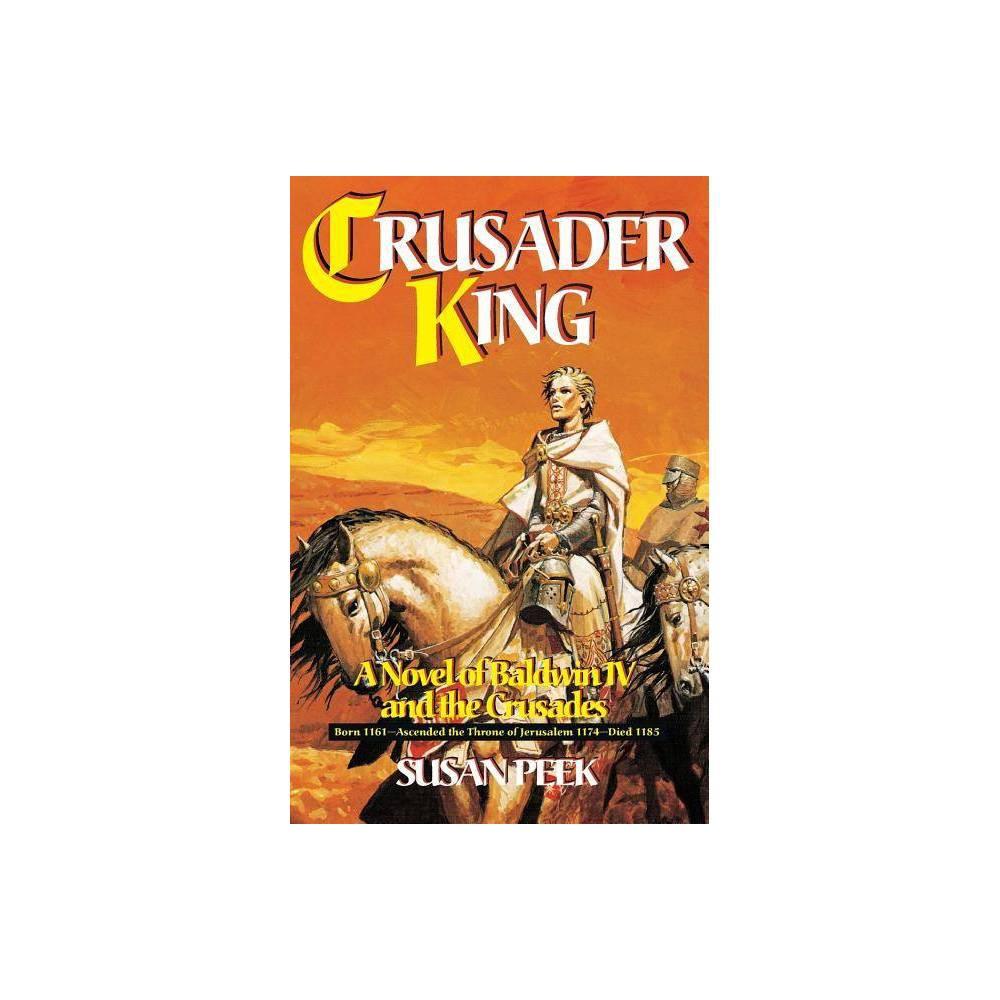 Crusader King By Susan Peek Paperback