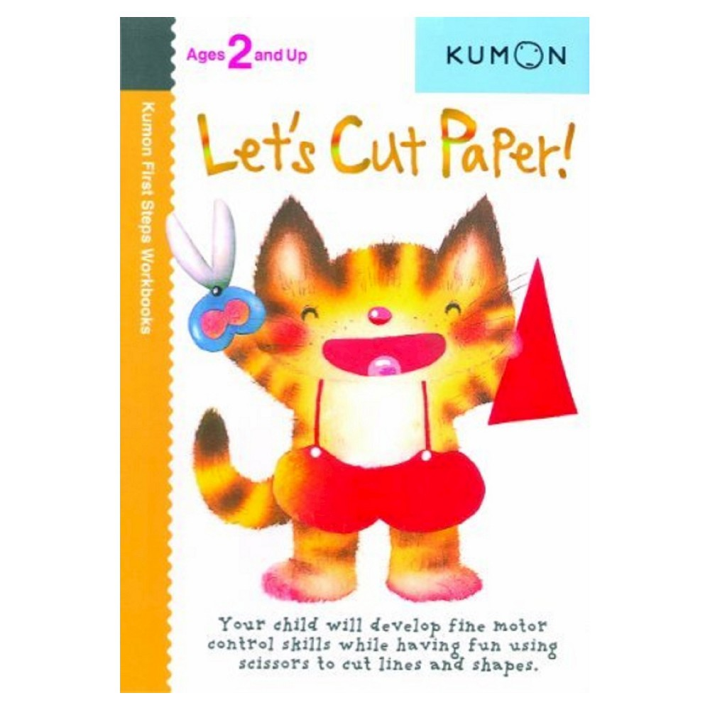 Let's Cut Paper ( Kumon First Steps Workbooks) (Original) (Paperback) by Shinobu Akaishi