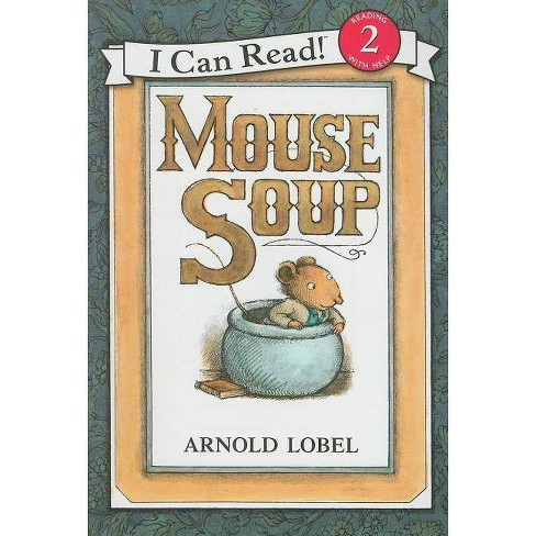 Mouse Soup - (I Can Read! - Level 2) by  Arnold Lobel (Mixed media product) - image 1 of 1
