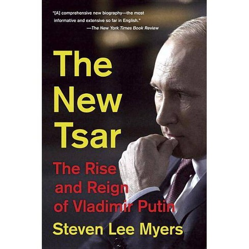 The New Tsar - by  Steven Lee Myers (Paperback) - image 1 of 1