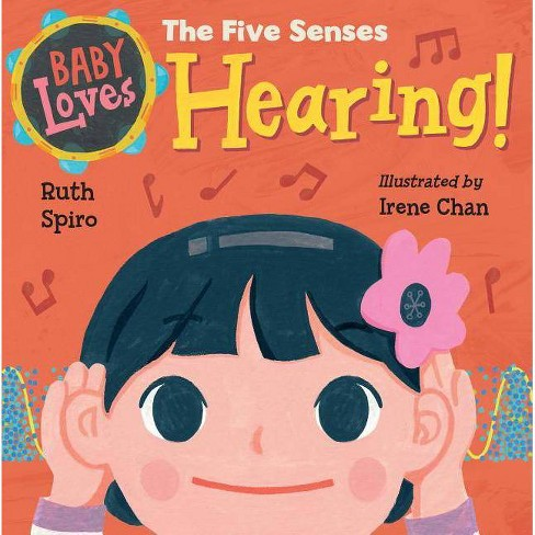 Baby Loves the Five Senses: Hearing! - (Baby Loves Science) by  Ruth Spiro (Board_book) - image 1 of 1