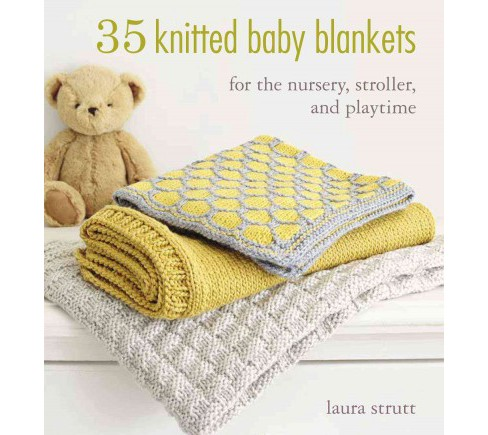 35 Knitted Baby Blankets : For the Nursery, Stroller, and Playtime (Paperback) (Laura Strutt) - image 1 of 1