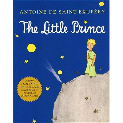The Little Prince - by  Antoine de Saint-Exupéry (Paperback)