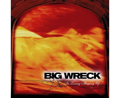 Big Wreck - In Loving Memory Of:20th Anniversary (CD) - image 1 of 1