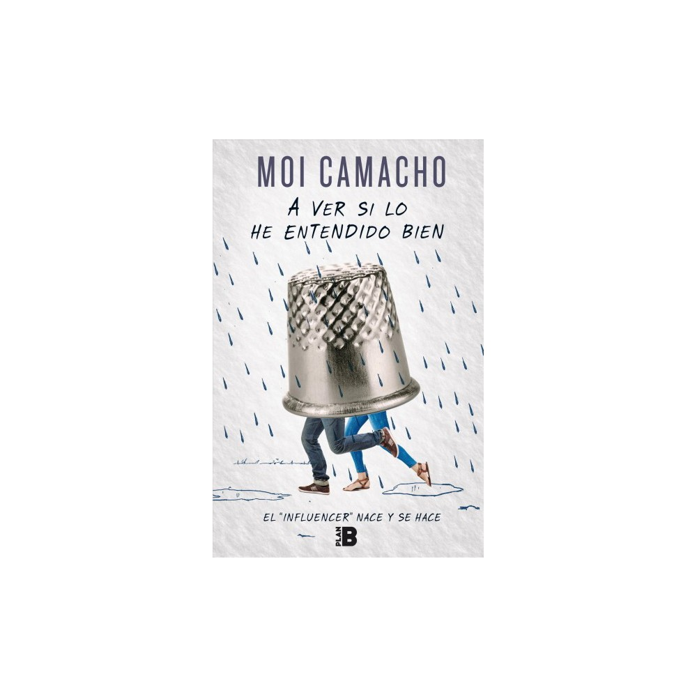 A ver si lo he entendido bien/ Let Me See if I Got this Right - by Moi Camacho (Paperback)