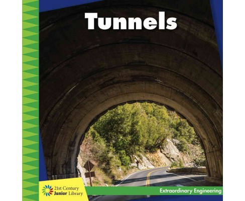 Tunnels (Paperback) (Virginia Loh-Hagan) - image 1 of 1