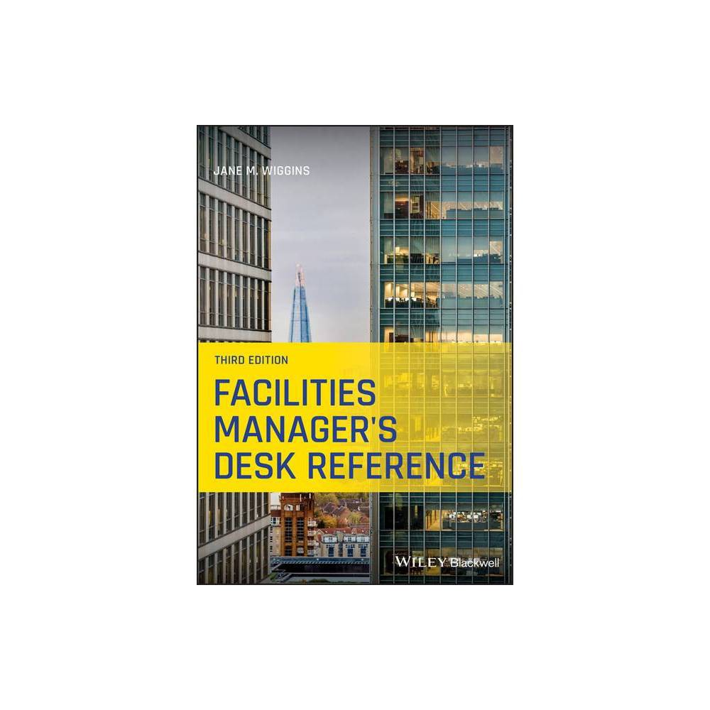 Facilities Manager S Desk Reference 3rd Edition By Jane M Wiggins Paperback