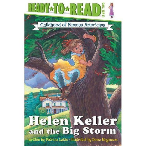 Helen Keller and the Big Storm - (Ready-To-Read: Level 2 Reading Together) by  Patricia Lakin - image 1 of 1