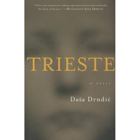 Trieste - by  Dasa Drndic (Paperback) - image 1 of 1
