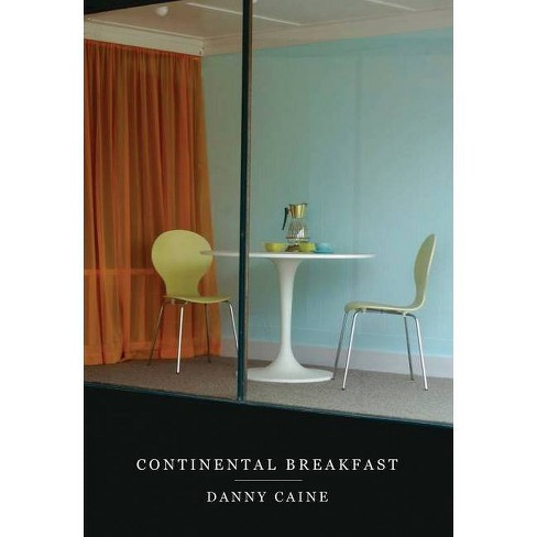 Continental Breakfast - by  Danny Caine (Paperback) - image 1 of 1