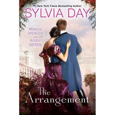 The Arrangement - by  Sylvia Day & Minerva Spencer & Kristin Vayden (Paperback) - image 1 of 1
