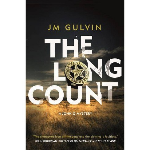 The Long Count - (John Q Mystery) by  Jm Gulvin (Hardcover) - image 1 of 1