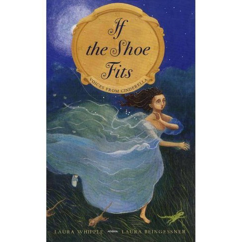 If the Shoe Fits - by  Laura Whipple (Hardcover) - image 1 of 1
