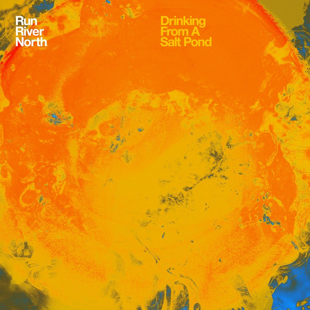 Run River North - Drinking From A Salt Pond (CD)