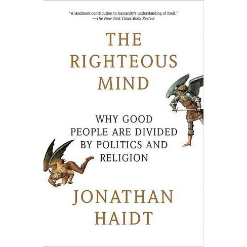The Righteous Mind - by  Jonathan Haidt (Paperback) - image 1 of 1