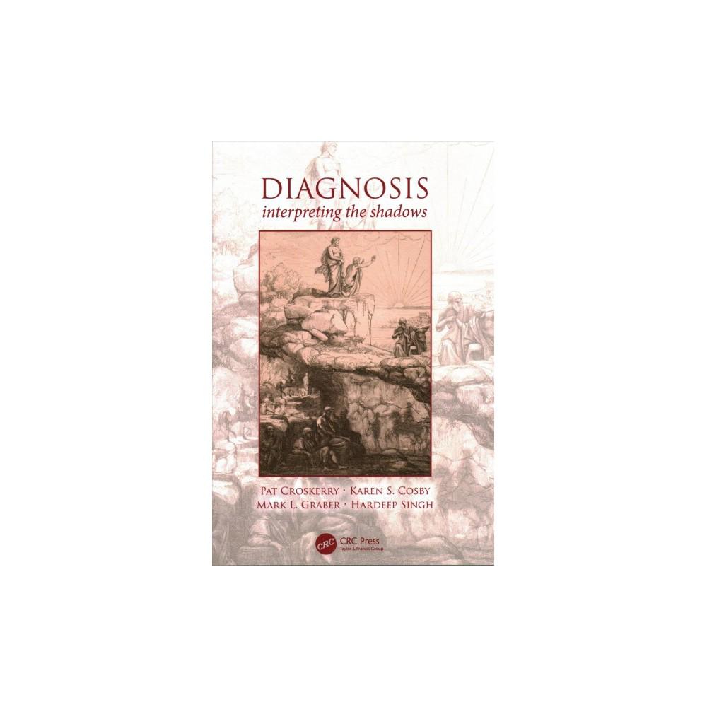 Diagnostic Error : Pitfalls and Promises (Paperback) (Pat Croskerry & Mark L. Graber & Karen S. Cosby)