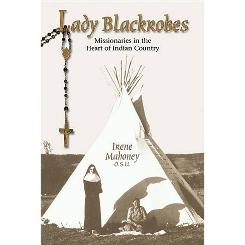 Lady Blackrobes - by  Irene Mahoney (Paperback) - image 1 of 1